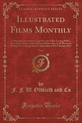 Illustrated Films Monthly, Vol. 1