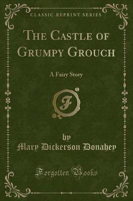The Castle of Grumpy Grouch