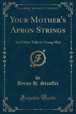 Your Mother's Apron Strings