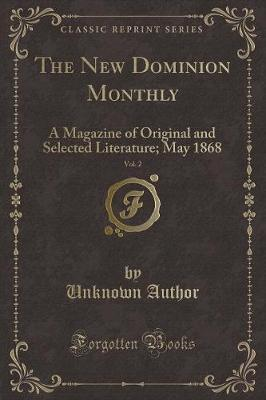 The New Dominion Monthly, Vol. 2