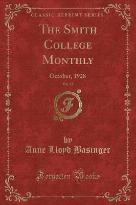 The Smith College Monthly, Vol. 37