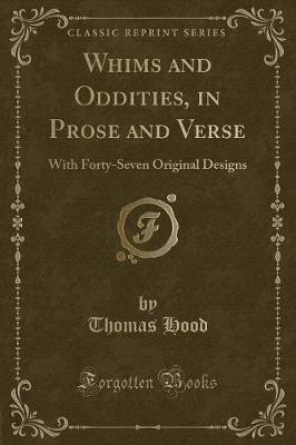 Whims and Oddities, in Prose and Verse