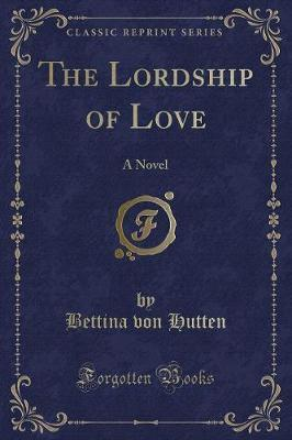 The Lordship of Love