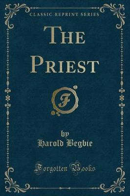 The Priest (Classic Reprint)