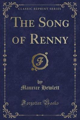 The Song of Renny (Classic Reprint)