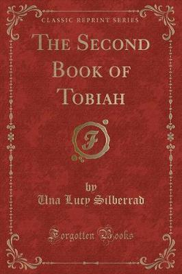 The Second Book of Tobiah (Classic Reprint)