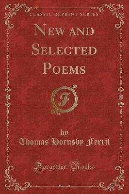 New and Selected Poems (Classic Reprint)