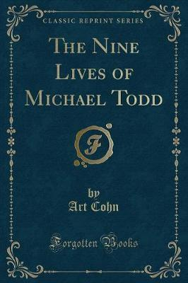 The Nine Lives of Michael Todd (Classic Reprint)