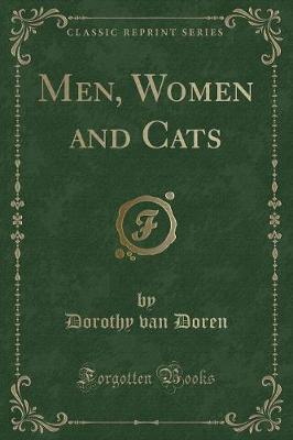 Men, Women and Cats (Classic Reprint)
