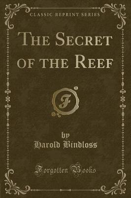 The Secret of the Reef (Classic Reprint)