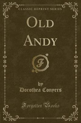 Old Andy (Classic Reprint)