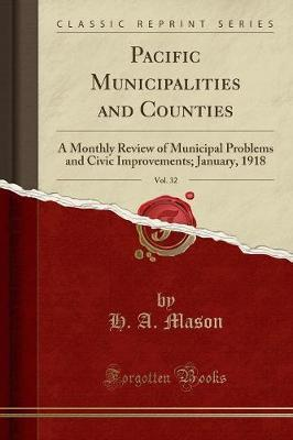 Pacific Municipalities and Counties, Vol. 32