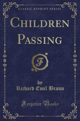Children Passing (Classic Reprint)