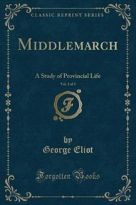 Middlemarch, Vol. 2 of 2