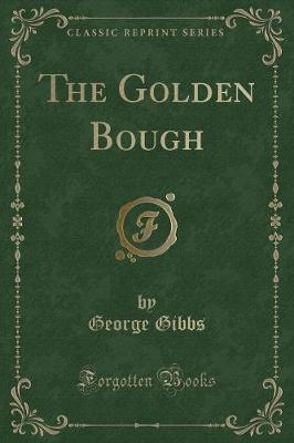 The Golden Bough (Classic Reprint)