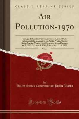 Air Pollution-1970, Vol. 1