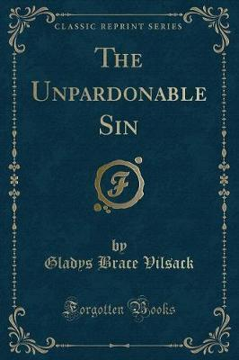 The Unpardonable Sin (Classic Reprint)