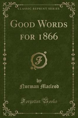 Good Words for 1866 (Classic Reprint)