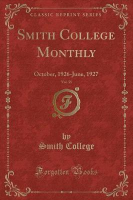 Smith College Monthly, Vol. 35