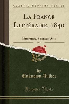 La France Litt'raire, 1840, Vol. 1
