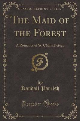 The Maid of the Forest