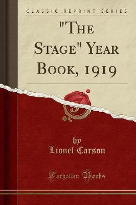 The Stage Year Book, 1919 (Classic Reprint)