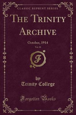 The Trinity Archive, Vol. 28