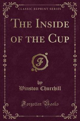 The Inside of the Cup (Classic Reprint)