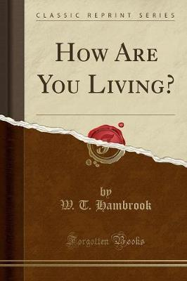 How Are You Living? (Classic Reprint)