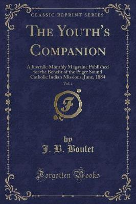 The Youth's Companion, Vol. 4