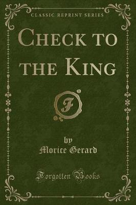 Check to the King (Classic Reprint)