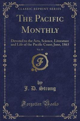 The Pacific Monthly, Vol. 10