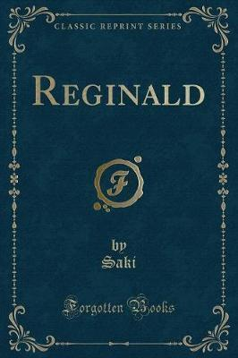 Reginald (Classic Reprint)