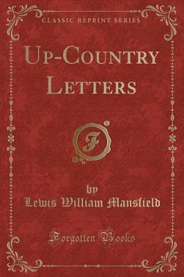 Up-Country Letters (Classic Reprint)