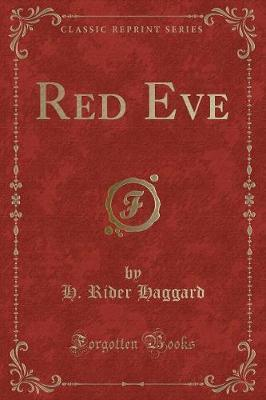 Red Eve (Classic Reprint)