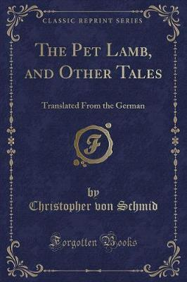 The Pet Lamb, and Other Tales