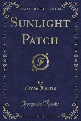 Sunlight Patch (Classic Reprint)
