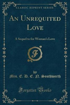 An Unrequited Love