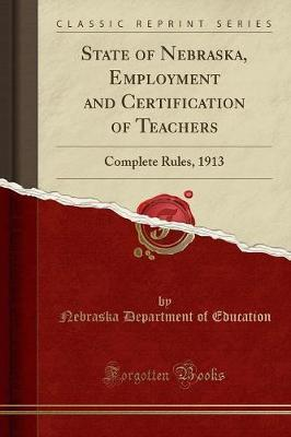 State of Nebraska, Employment and Certification of Teachers