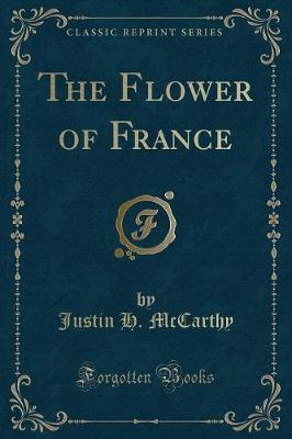 The Flower of France (Classic Reprint)