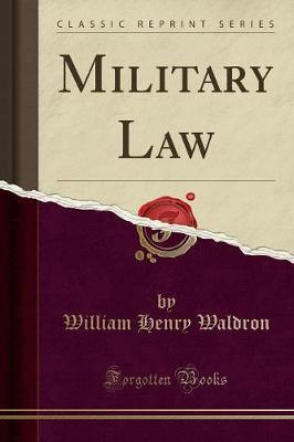 Military Law (Classic Reprint)