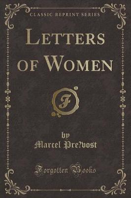 Letters of Women (Classic Reprint)