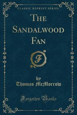 The Sandalwood Fan (Classic Reprint)