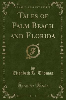 Tales of Palm Beach and Florida (Classic Reprint)