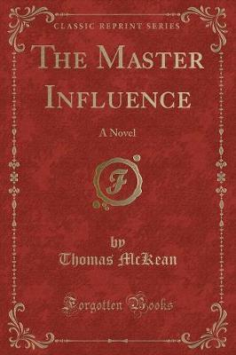 The Master Influence
