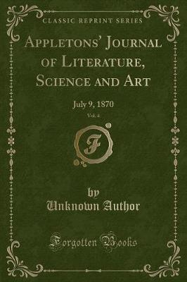 Appletons' Journal of Literature, Science and Art, Vol. 4