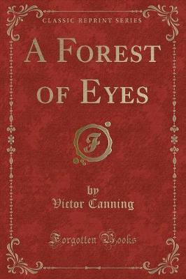 A Forest of Eyes (Classic Reprint)