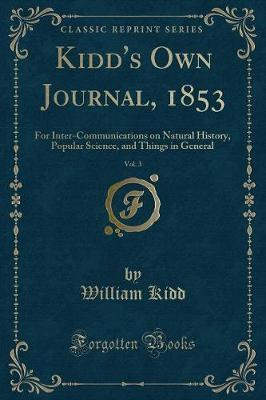 Kidd's Own Journal, 1853, Vol. 3