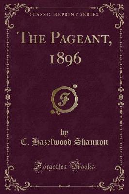 The Pageant, 1896 (Classic Reprint)