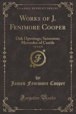 Works of J. Fenimore Cooper, Vol. 8 of 10